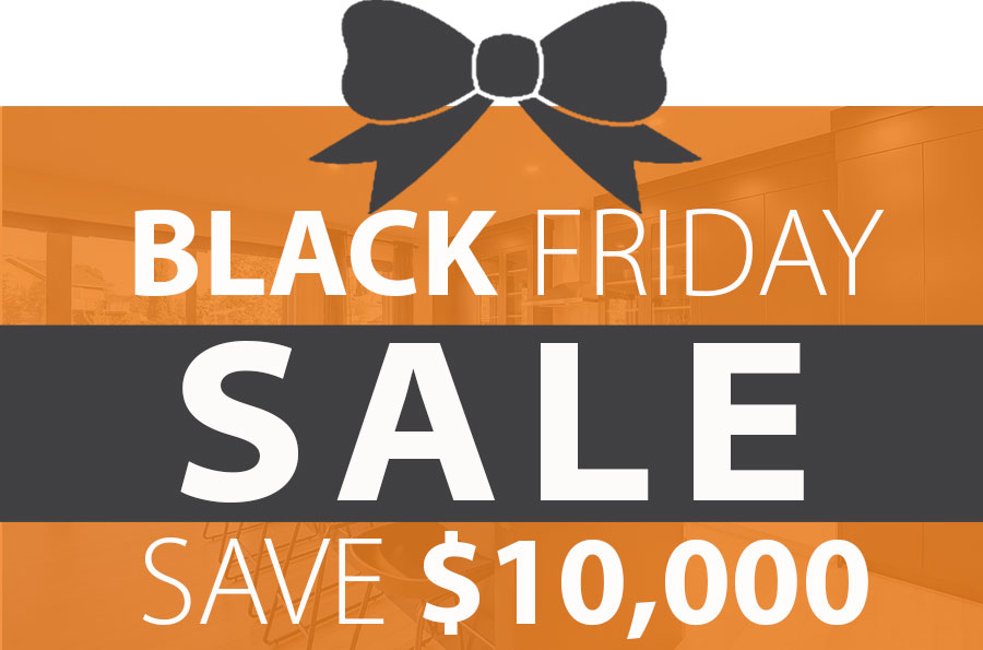 Black Friday Promotion - Save $10,000!